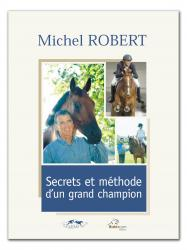 Secrets et méthode d'un grand champion